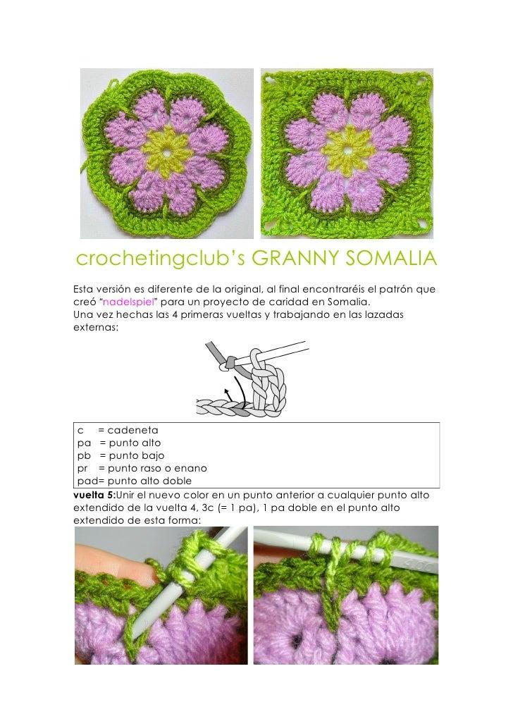 """crochetingclub's GRANNY SOMALIAEsta versión es diferente de la original, al final encontraréis el patrón quecreó """"nadelspi..."""