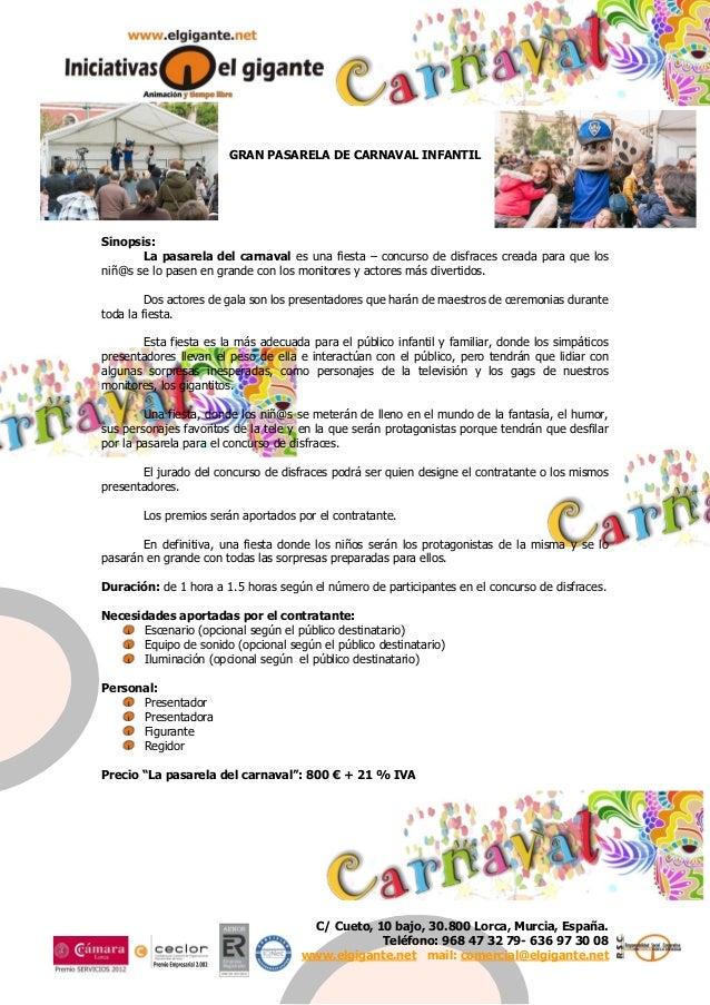 C/ Cueto, 10 bajo, 30.800 Lorca, Murcia, España. Teléfono: 968 47 32 79- 636 97 30 08 www.elgigante.net mail: comercial@el...