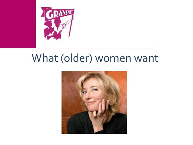 Gransnet: What Older Women Want