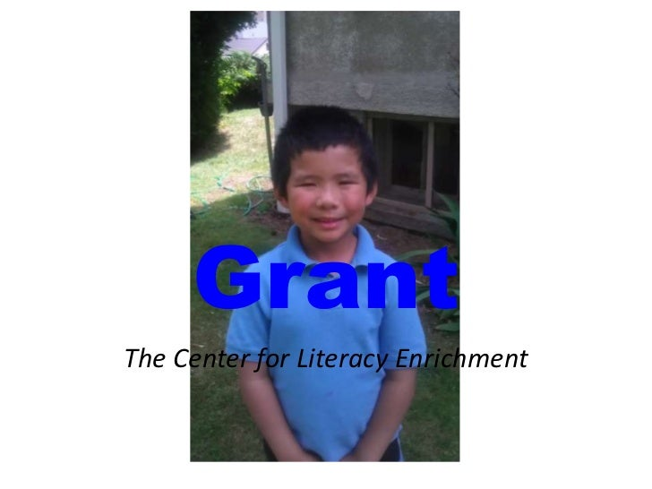 Grant<br />The Center for Literacy Enrichment<br />