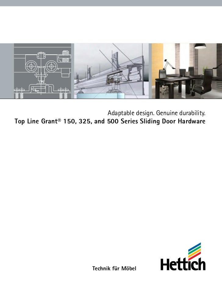 Grant Door Hardware. Adaptable Design. Genuine Durability.Top Line Grant®  150, 325, ...