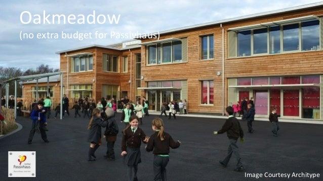Building an even better Passivhaus School Slide 3