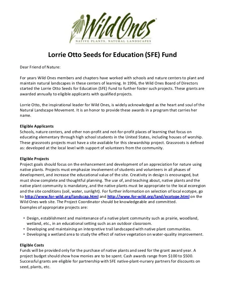 Lorrie Otto Seeds for Education (SFE) FundDear Friend of Nature:For years Wild Ones members and chapters have worked with ...