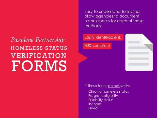 Homeless Verification Forms  Pasadena Partnership Grantee Workshop