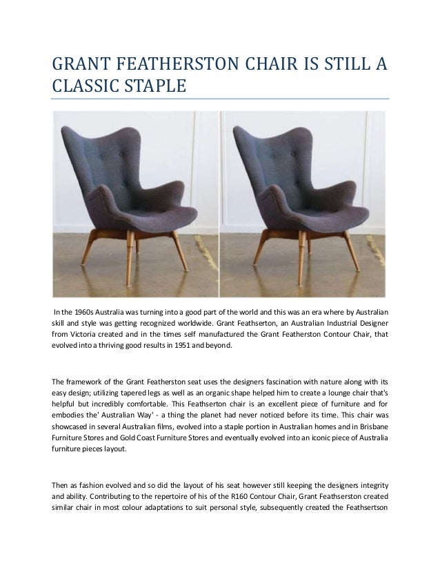 GRANT FEATHERSTON CHAIR IS STILL A CLASSIC STAPLE In the 1960s Australia was turning into a good part of the world and thi...