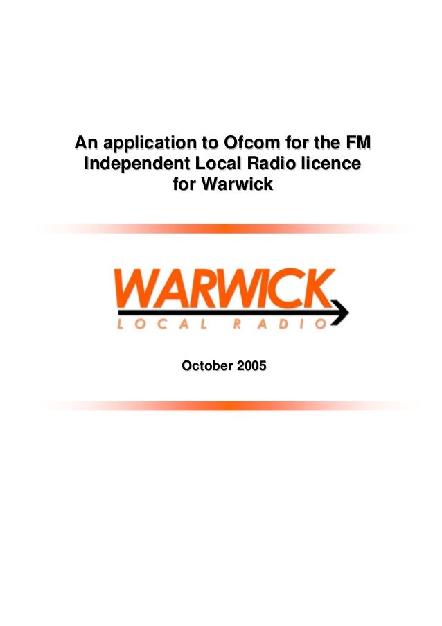 An application to Ofcom for the FM Independent Local Radio licence for Warwick  October 2005
