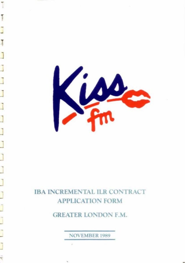 - - - J - J -J J J - J J - IBA INCREMENTAL ILR CONTRACT APPLICATION FORM GREATER LONDON F.M. - NOVEMBER 1989 - •