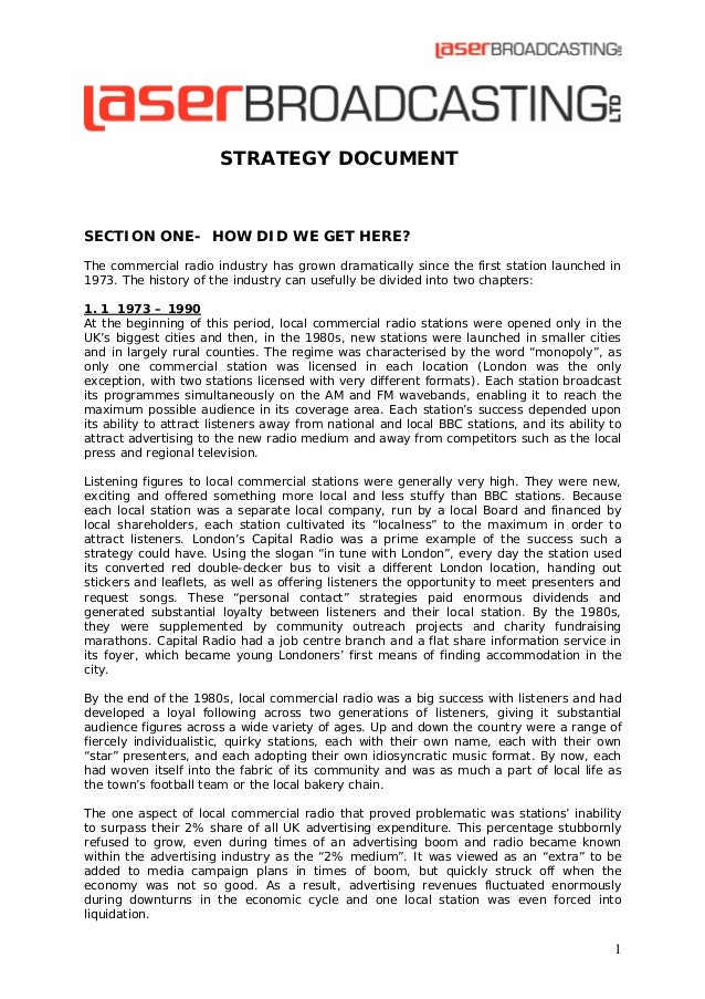 STRATEGY DOCUMENT  SECTION ONE- HOW DID WE GET HERE? The commercial radio industry has grown dramatically since the first ...