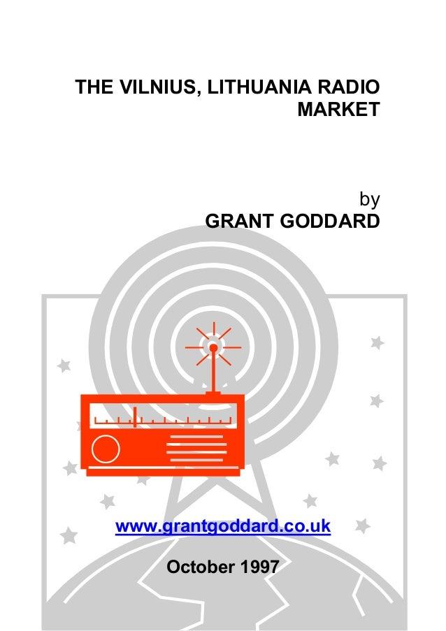THE VILNIUS, LITHUANIA RADIO MARKET  by GRANT GODDARD  www.grantgoddard.co.uk October 1997