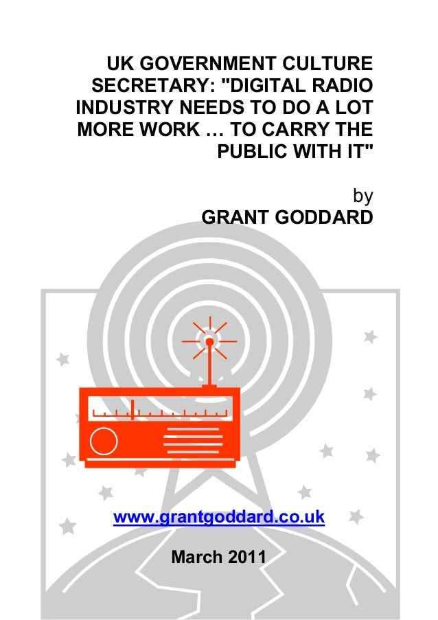 """UK GOVERNMENT CULTURE SECRETARY: """"DIGITAL RADIO INDUSTRY NEEDS TO DO A LOT MORE WORK … TO CARRY THE PUBLIC WITH IT"""" by GRA..."""