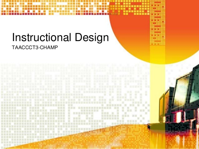 Instructional Design TAACCCT3-CHAMP