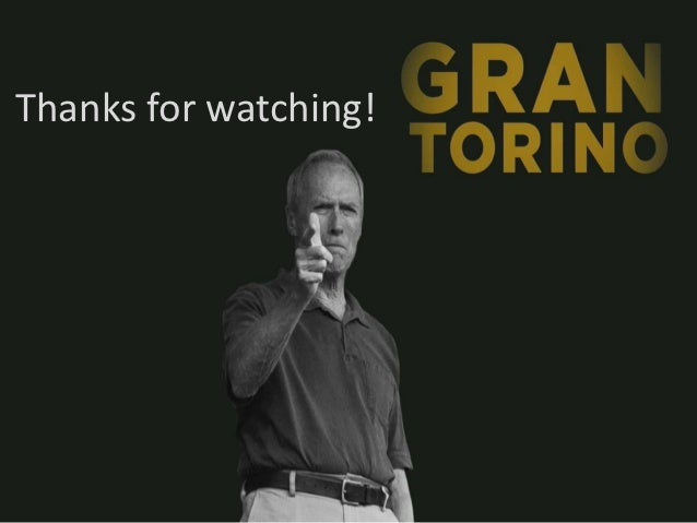 gran torino analysis Here you can find worksheets and activities for teaching gran torino to kids, teenagers or adults, beginner intermediate or advanced levels.