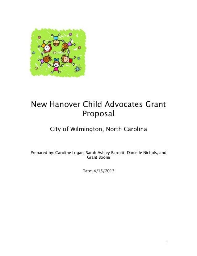 New Hanover Child Advocates Grant Proposal     City of Wilmington, North Carolina    Prepared by: Carol...