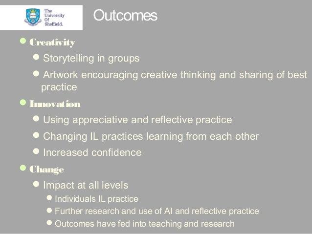 Innovation, creativity and change: utilising appreciative