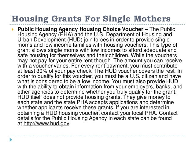 single parent assistance housing If you are a single parent living in the district, the links below may be useful in helping with your housing needs: hudportal/ hudsrc=/ states / financial-help-for-single-mothers-in-district-of- columbia/ housing-assistance-for-single-mothers/.