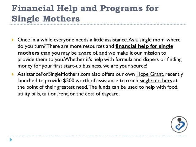 money help for single parents A nonprofit organization designed to help single parents and children of single parents in need.