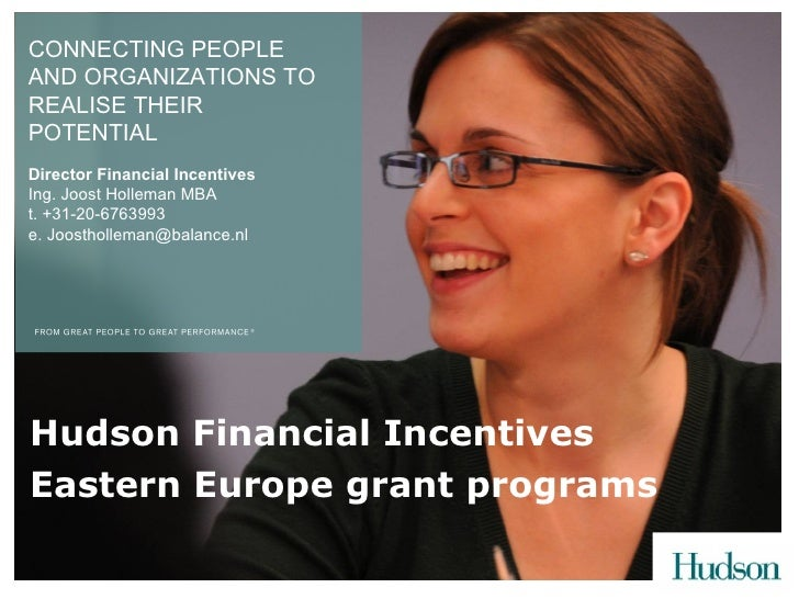 CONNECTING PEOPLE AND ORGANIZATIONS TO REALISE THEIR POTENTIAL Director Financial Incentives Ing. Joost Holleman MBA t. +3...