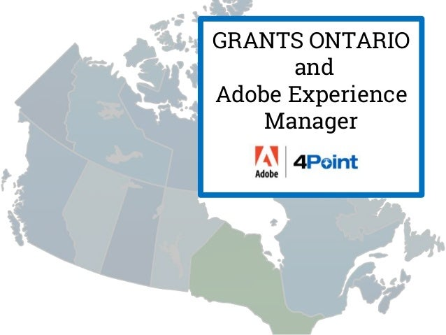 GRANTS ONTARIO and Adobe Experience Manager