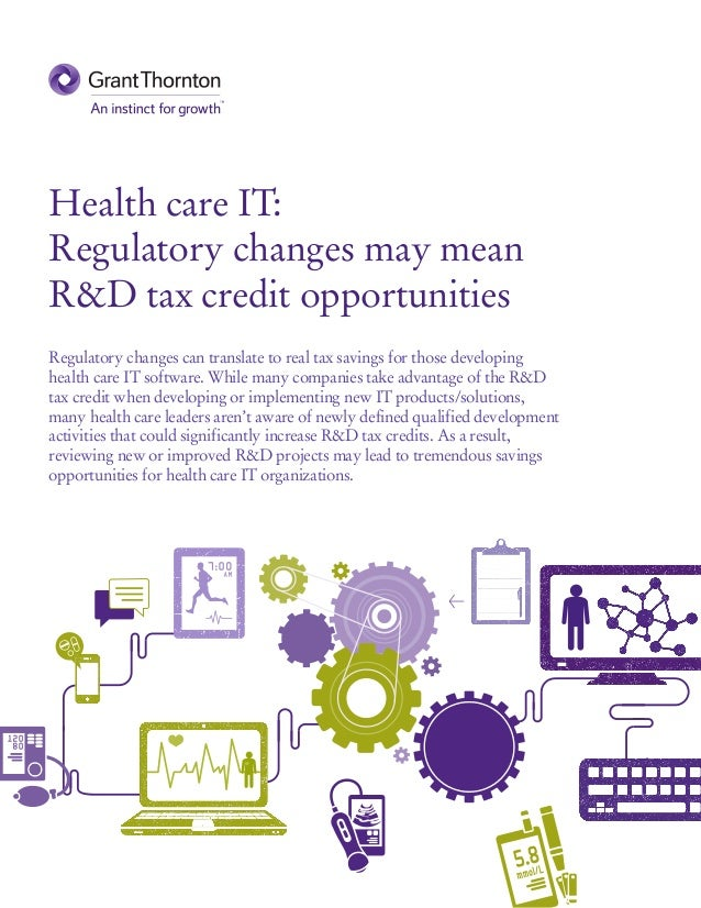 Health care IT: Regulatory changes may mean research and development tax credit opportunities