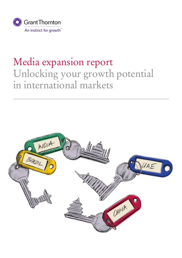 Media expansion report Unlocking your growth potential in international markets