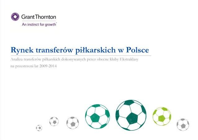 Raport: Transfery w Ekstraklasie