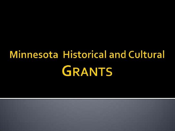 Minnesota  Historical and CulturalGrants<br />