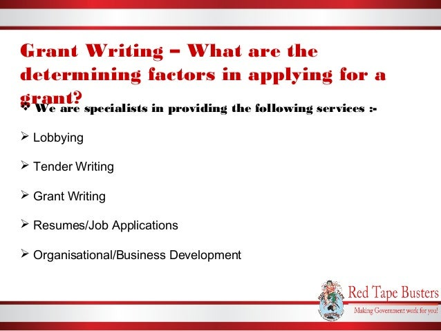 grant writing what are the determining factors in applying for a gr
