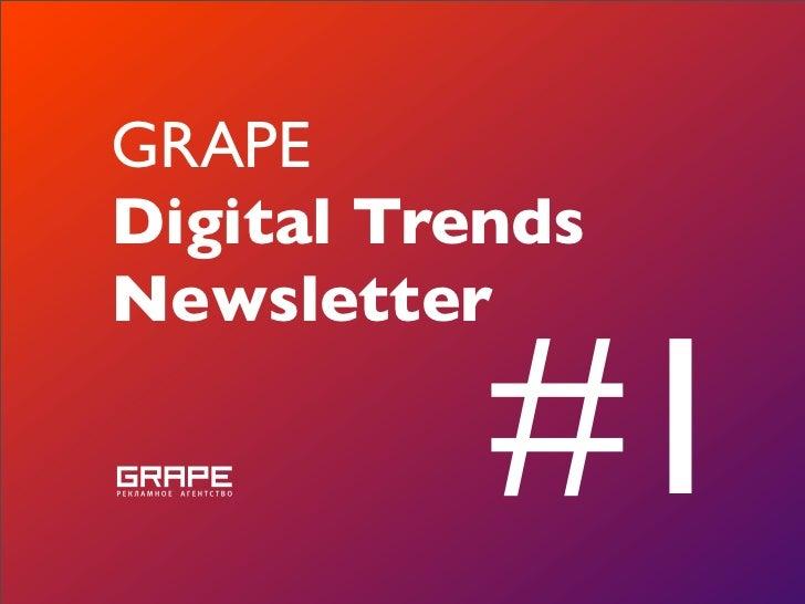 GRAPE Digital Trends Newsletter             #1