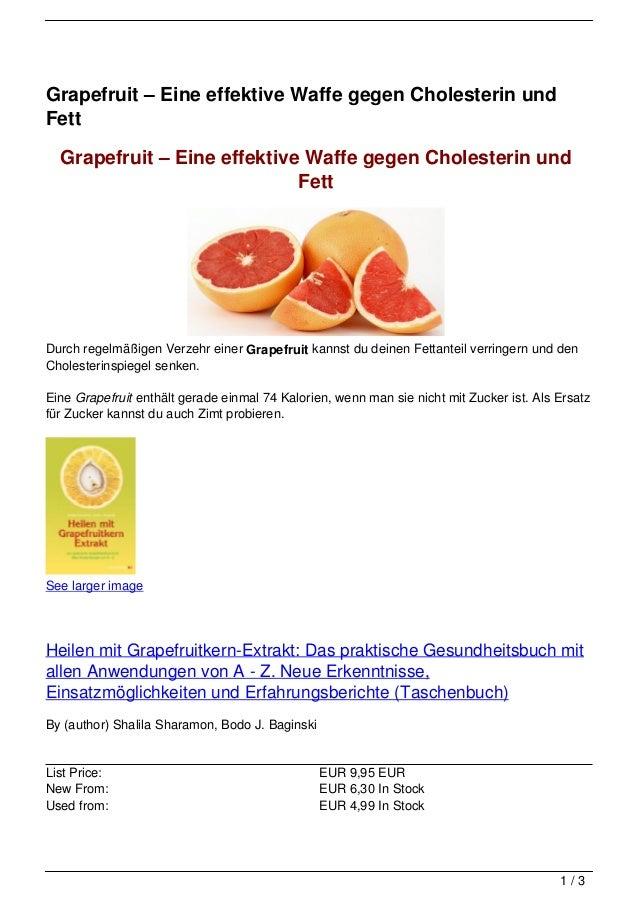 Grapefruit – Eine effektive Waffe gegen Cholesterin undFett  Grapefruit – Eine effektive Waffe gegen Cholesterin und      ...