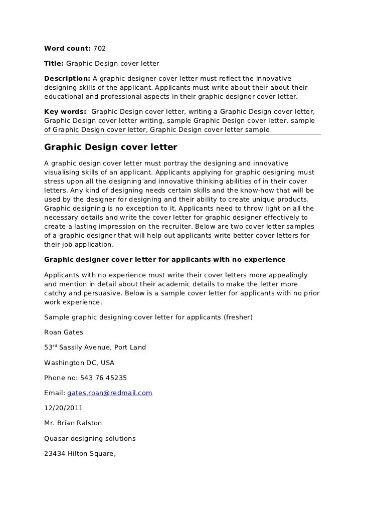 Word Count: 702Title: Graphic Design Cover LetterDescription: A Graphic  Designer Cover Letter Must ...