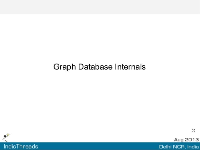 52 Graph Database Internals