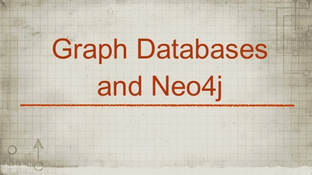 Graph Databases and Neo4j