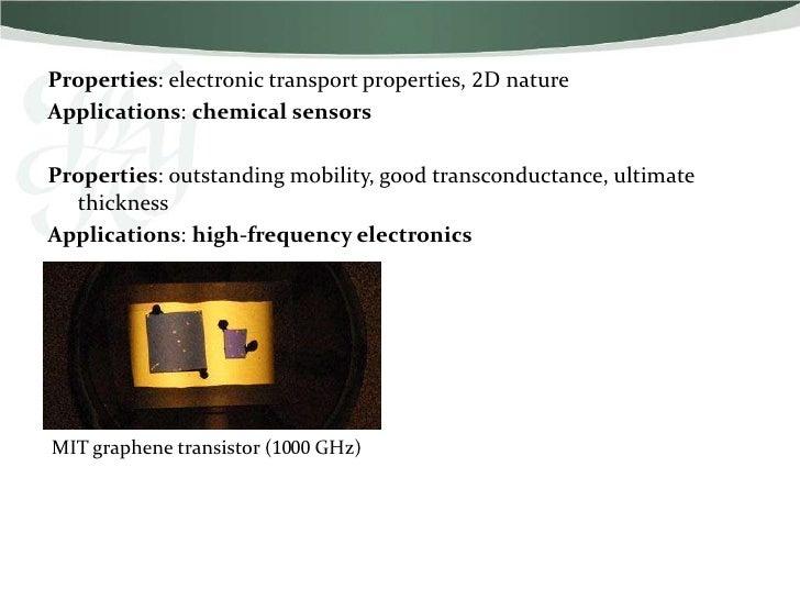 Properties: electronic transport properties, 2D natureApplications: chemical sensorsProperties: outstanding mobility, good...