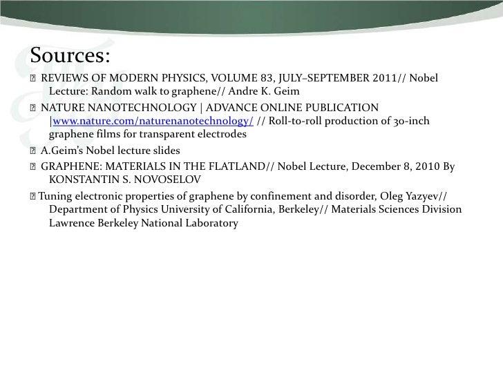 Sources:⫸REVIEWS OF MODERN PHYSICS, VOLUME 83, JULY–SEPTEMBER 2011// Nobel   Lecture: Random walk to graphene// Andre K. G...