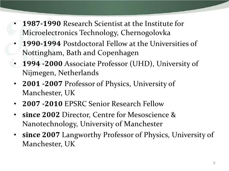 • 1987-1990 Research Scientist at the Institute for  Microelectronics Technology, Chernogolovka• 1990-1994 Postdoctoral Fe...