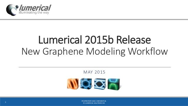 Lumerical 2015b Release: New Graphene Modeling Workflow