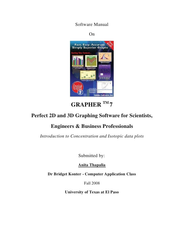 Software Manual                            On                  GRAPHER TM 7Perfect 2D and 3D Graphing Software for Scienti...