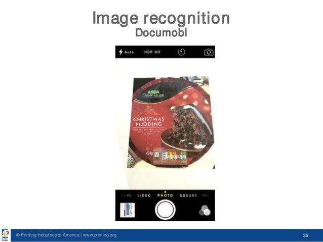 © Printing Industries of America   www.printing.org 35 Image recognition Documobi