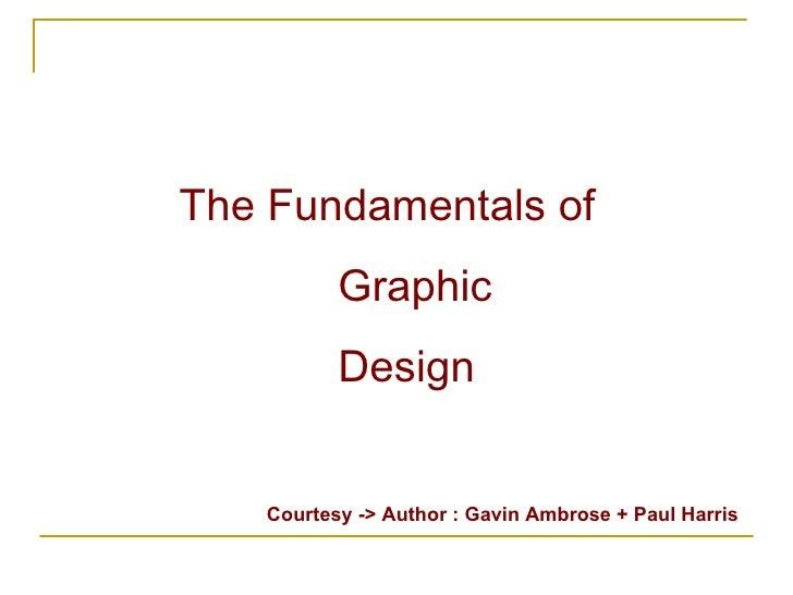The Fundamentals Of Graphic Design Gavin Ambrose