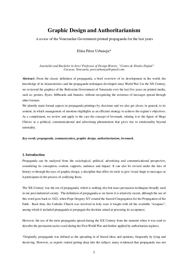 Graphic Design and Authoritarianism               A review of the Venezuelan Government printed propaganda for the last ye...