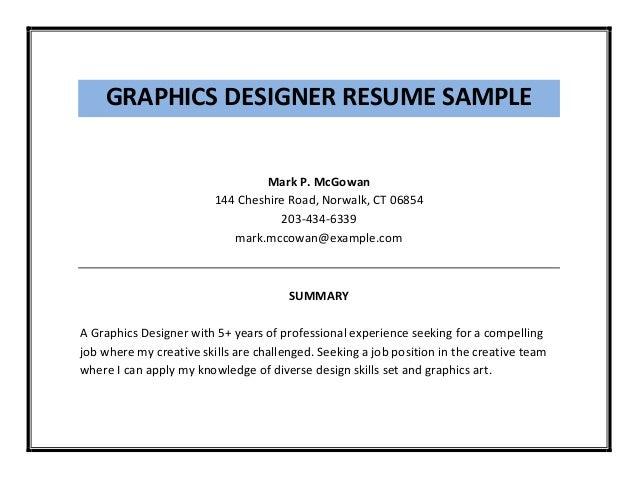 GRAPHICS DESIGNER RESUME ...  Graphic Design Skills Resume