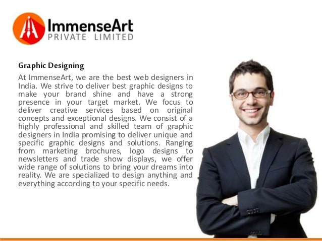 GraphicDesigning At ImmenseArt, we are the best web designers in India. We strive to deliver best graphic designs to make ...