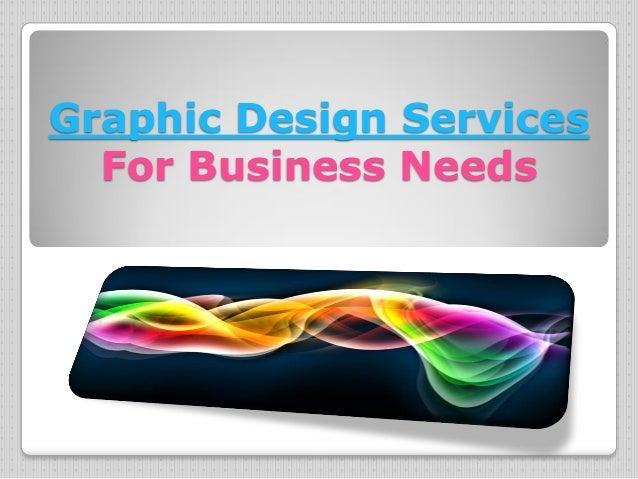Graphic Design Services  For Business Needs