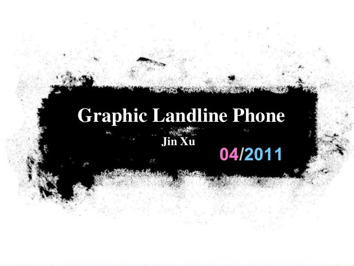 04 / 2011 Graphic Landline Phone Jin Xu