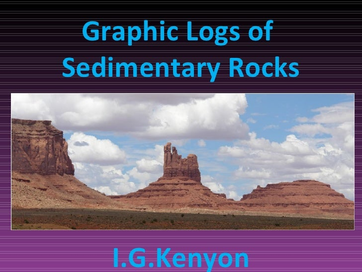 Graphic Logs ofSedimentary Rocks   I.G.Kenyon