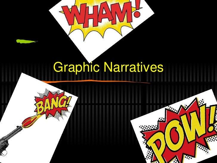 Graphic Narratives