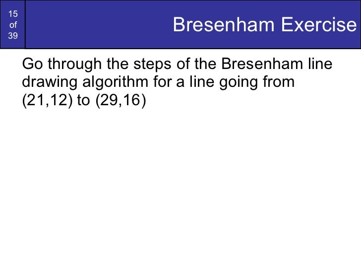 Bresenham Line Drawing Algorithm For M 1 : Graphics bresenham circlesandpolygons