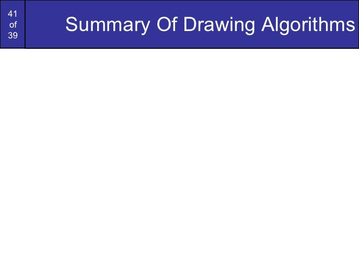 Advantages Of Bresenham Line Drawing Algorithm Over Dda : Graphics bresenham circlesandpolygons