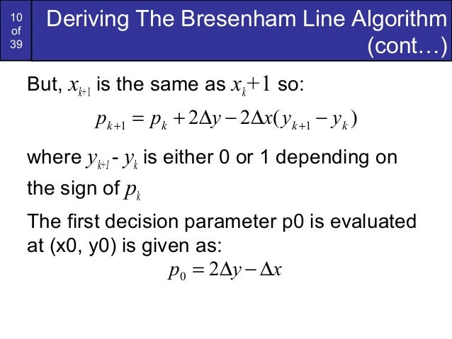 Bresenham Line Drawing Algorithm Decision Parameter : Bresenham circles and polygons in computer graphics