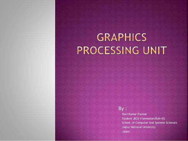 graphics processing unit ppt